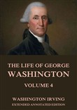 The Life Of George Washington, Vol. 4