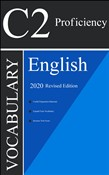 English C2 Proficiency Vocabulary 2020 Complete Revised Edition