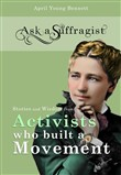 Ask a Suffragist