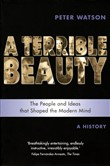 Terrible Beauty: A Cultural History of the Twentieth Century