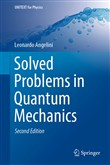 Solved Problems in Quantum Mechanics