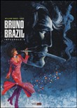 Bruno Brazil. L'integrale Vol. 3