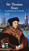 Sir Thomas More. La passione per il mondo