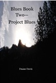 blues book two: project b...