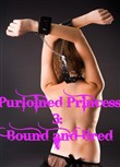 Purloined Princess 3: Bound and Bred
