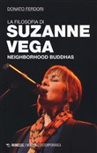 La filosofia di Suzanne Vega. Neighborhood buddhas