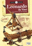 Leonardo da Vinci's machines: the catapult and the crossbow. Scientist and inventors. Con gadget