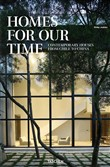 Homes for our time. Contemporary houses from Chile to China. Ediz. inglese, italiana e spagnola