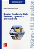 Russian tourism in Italy: features, dynamics, and opinions