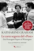 Le carte segrete del Post. Dai Pentagon Papers al Watergate