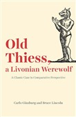 old thiess, a livonian we...