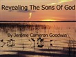 revealing the sons of god