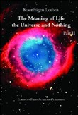 The meaning of life. The universe and nothing Vol. 2