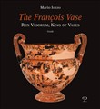 The François vase. Rex vasorum, king of vases. Guide