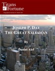 joseph p. day: the great ...