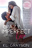 crazy imperfect love: a d...