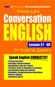 Preston Lee's Conversation English For Bulgarian Speakers Lesson 21: 40