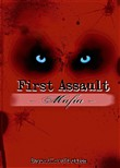 Book I: First Assault — Mafia —