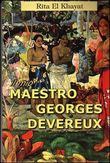 Il mio maestro Georges Devereux