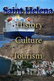 History, Culture and Tourism in Saint Helena