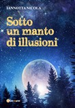 Sotto un manto di illusioni
