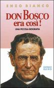 Don Bosco era così!