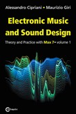 Electronic music and sound design. Vol. 1: Theory and Practice with Max 7