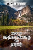 How to Bring People to Jesus