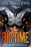 Big Time — A Bad Boy Sports Romance