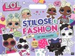 Stilose e fashion. L.O.L. Surprise!