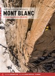 Mont Blanc. The complete rock climbing guide. Italian side