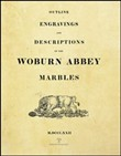 Outline engravings and descriptions of the Woburn Abbey Marbles (rist. anast. Londra, 1822)