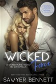 wicked force: a wicked ho...