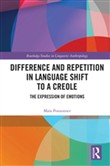 Difference and Repetition in Language Shift to a Creole