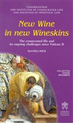 New wine in new wineskins. The consecrated life and its ongoing since Vatican II. Guidelines