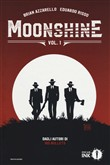 Moonshine. Vol. 1
