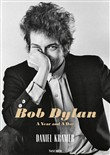 Bob Dylan. A year and a day. Ediz. italiana e spagnola
