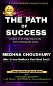 The Path of Success: Embark on an Inspiring Journey from Confusion to Clarity