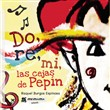 Do, re, mi, las cejas de Pepín