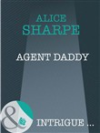agent daddy (mills & boon...