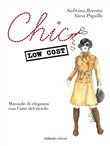chic low cost. manuale di...
