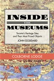Inside the Museum — Colborne Lodge