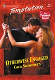 Otherwise Engaged (Mills & Boon Temptation)