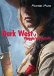Viaggio allucinante. Dark west Vol. 4
