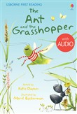 The Ant and the Grasshopper: Usborne First Reading: Level One