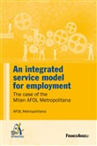 An integrated service model for employment. The case of the Milan AFOL Metropolitana
