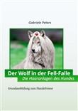 Der Wolf in der Fellfalle