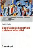 Società post-industriale e sistemi educativi