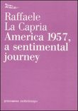 America 1957, a sentimental journey