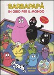 I Barbapapà in giro per il mondo. Libro pop-up